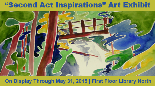 Second Act Inspirations exhibit