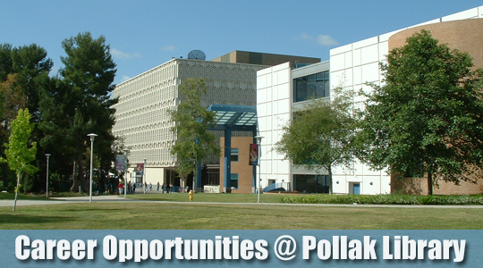 Career Opportunities at Pollak Library