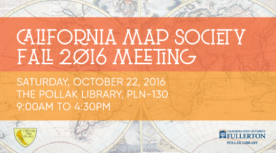 Details for the Fall 2016 meeting of the California Map Society