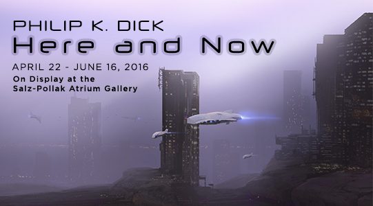 Philip K. Dick exhibit promo graphic
