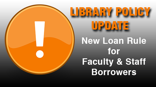 New Loan Policy for Faculty and Staff